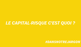 #DansNotreJargon : capital-risque