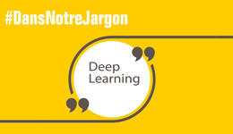 Que signifie deep learning ?